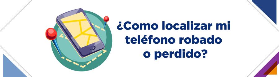 Rastreador de celular online gratis – Como rastrear tu móvil